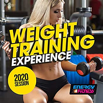 Weight Training Experience 2020 Session