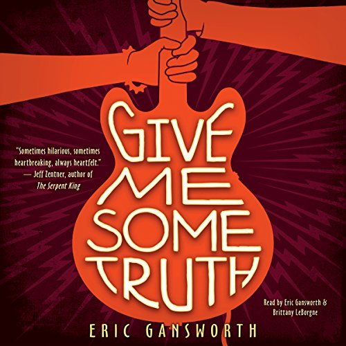 Give Me Some Truth audiobook cover art