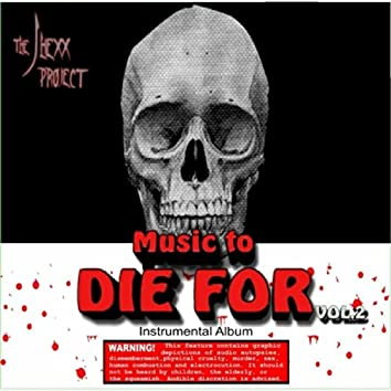 Music to Die for, Vol. 2