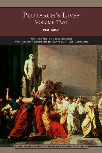 Download Plutarch's Lives Volume Two (Barnes & Noble Library of Essential Reading) 0760780935