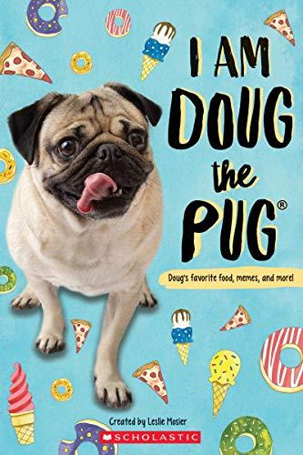 I Am Doug the Pug