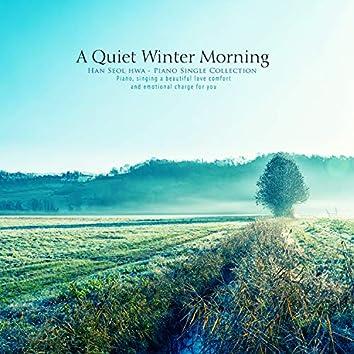 고요한 겨울의 아침