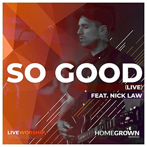 Homegrown Worship feat. Nick Law