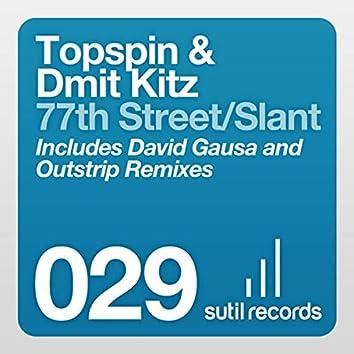 77th Street/Slant
