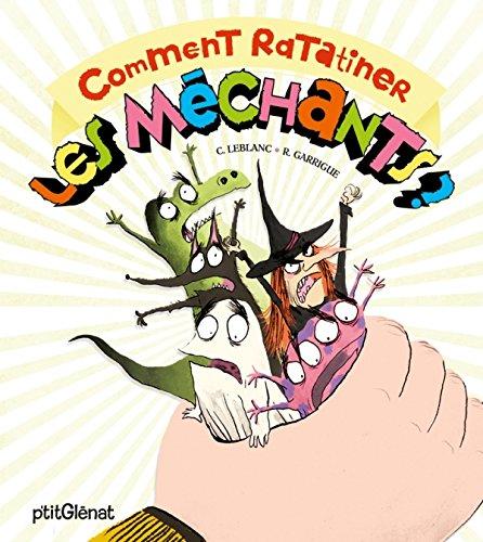 Comment ratatiner les méchants - Le livre animé
