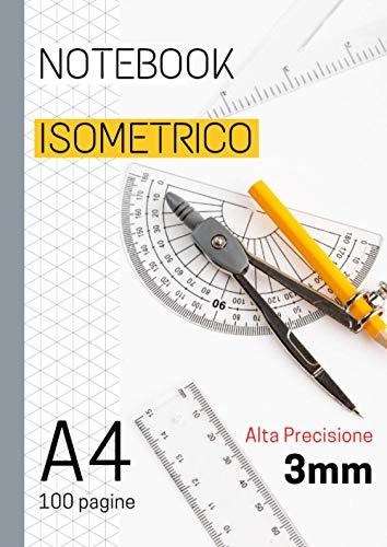 Notebook isometrico: Quaderno Isometrico | Carta isometrica 100 pagine A4 | Alta Precisione | Carta da disegno in prospettiva, Griglia Isometrica a Triangolo per Disegno 3D | Libreria Isometrica