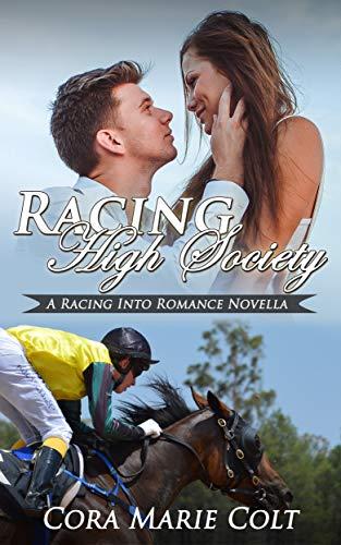 Racing High Society (Racing into Romance) (English Edition)