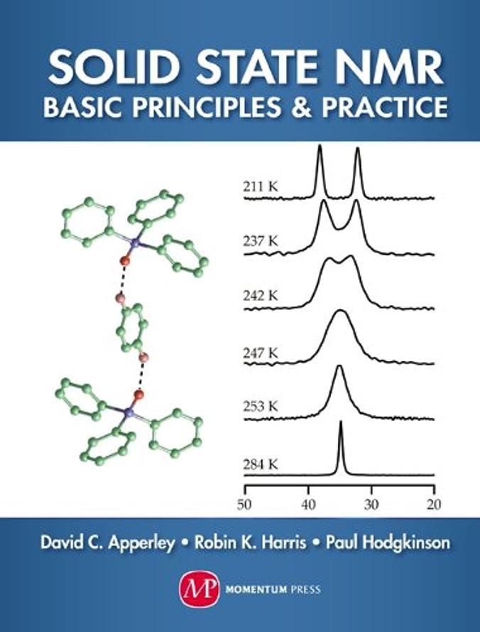 アライメントコンプリート振幅Solid-State NMR: Basic Principles and Practice (English Edition)