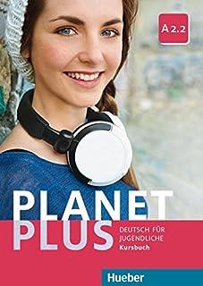 Planet plus. Deutsch für Jugendliche. Kursbuch. Per la Scuola media. Con ebook. Con espansione online: PLANET PLUS A2.2 Kursbuch (alum.): 4 (Paul, Lisa & Co)