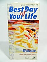 Best Day of Your Life/For the Heros