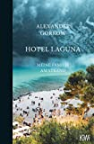 'Hotel Laguna: Meine Familie am Strand' von Alexander Gorkow