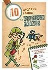 Los diez mejores casos de Sherlock Holmes par Editorial