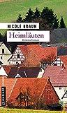 Heimläuten: Kriminalroman (Kriminalromane im GMEINER-Verlag) (Landarzt Edgar Brix)