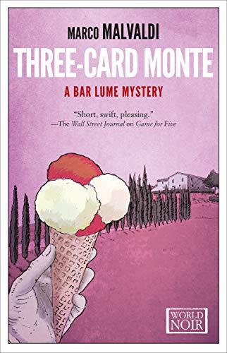 Three-Card Monte (The Bar Lume Mysteries Book 2) (English Edition)