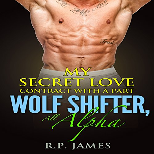 My Secret Love Contract with a Part Wolf Shifter audiobook cover art