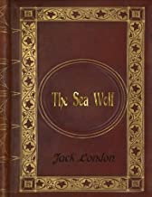 Jack London - The Sea Wolf