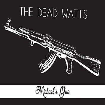 Michael's Gun