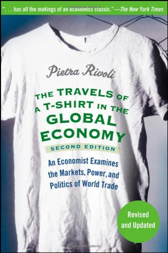 The Travels of a T-Shirt in the Global Economy: An...