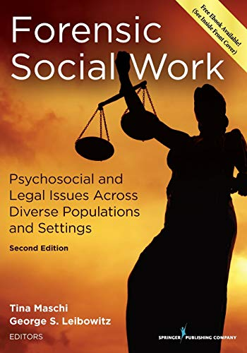 Compare Textbook Prices for Forensic Social Work, Second Edition: Psychosocial and Legal Issues Across Diverse Populations and Settings 2 Edition ISBN 9780826120663 by Maschi PhD  LCSW  ACSW, Dr. Tina,Leibowitz PhD  LICSW, Dr. George Stuart