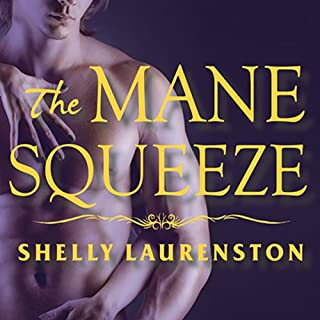The Mane Squeeze     Pride Series # 4              Auteur(s):                                                                                                                                 Shelly Laurenston                               Narrateur(s):                                                                                                                                 Charlotte Kane                      Durée: 11 h et 45 min     4 évaluations     Au global 4,8