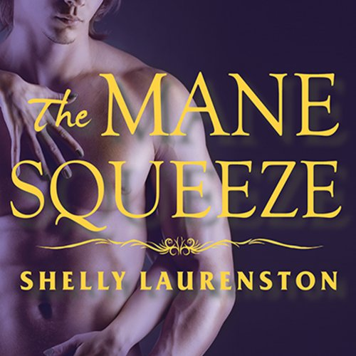 The Mane Squeeze audiobook cover art