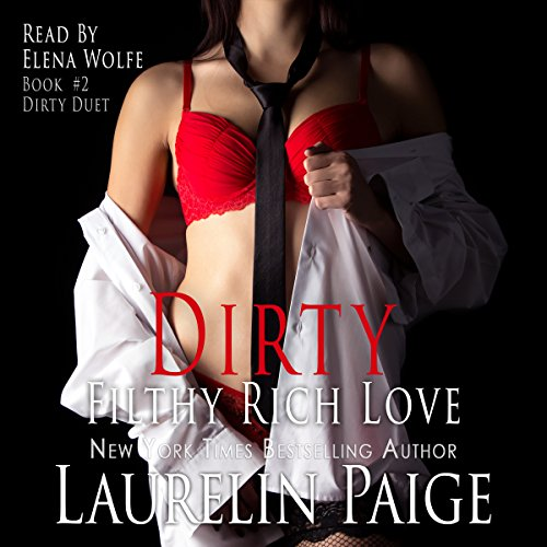 Dirty Filthy Rich Love audiobook cover art