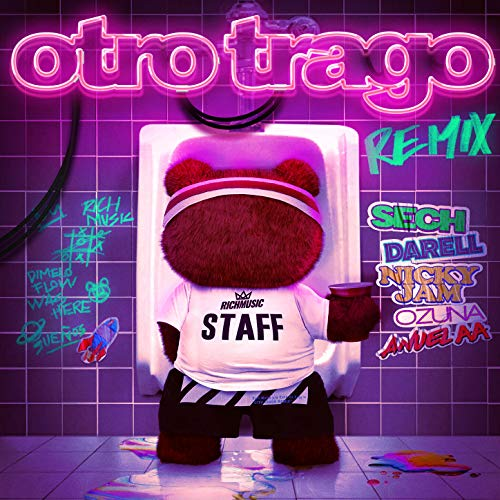 Otro Trago (Remix) [Explicit]