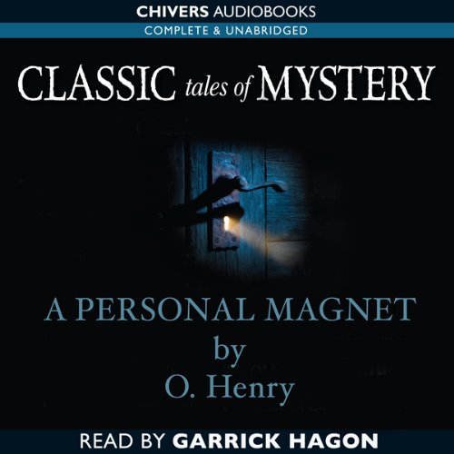 Classic Tales of Mystery: A Personal Magnet  Audiolibri
