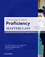 Cambridge English Proficiency Masterclass: Student's Book with Online Skills & Language Practice (Cambridge English: Proficiency (CPE) Masterclass)