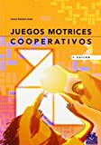 Juegos motrices cooperativos (Educación Física / Pedagogía /...