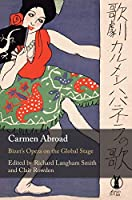Carmen Abroad: Bizet's Opera on the Global Stage