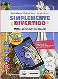 ¡Simplemente divertido! Libro del alumno y cuaderno. Con nuovo esame di Stato. Con En mapas. Per la Scuola media. Con Contenuto digitale per accesso ... per il download. Con DVD-ROM: Easy e-book: 3