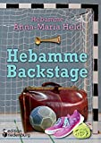 Hebamme Backstage - Anna-Maria Held