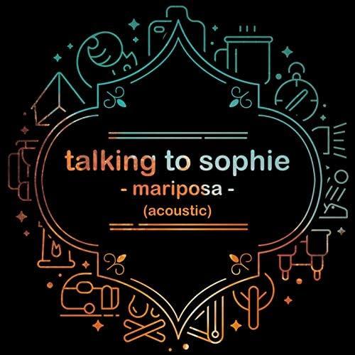 Talking to Sophie