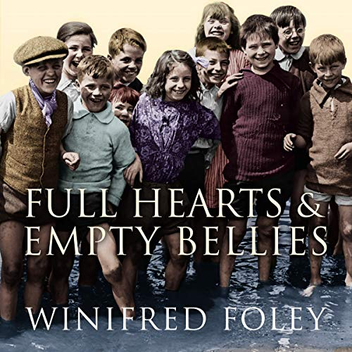 Full Hearts And Empty Bellies audiobook cover art