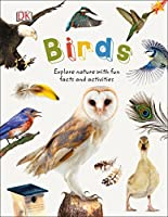 Birds: Explore Nature with Fun Facts and Activities (Nature Explorers)