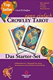 Crowley - ganz einfach. Das Starter-Set mit Buch und 78 Crowley Tarot-Karten