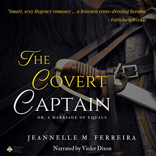 The Covert Captain: Or, A Marriage of Equals audiobook cover art