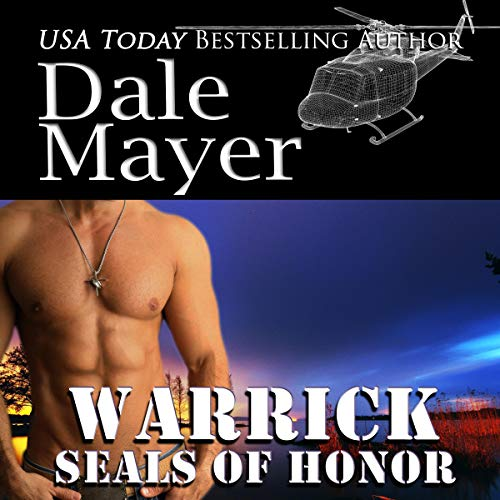 SEALs of Honor: Warrick Audiobook By Dale Mayer cover art