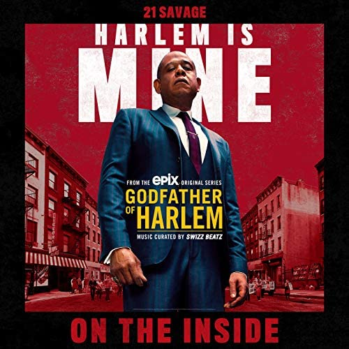 Godfather of Harlem feat. 21 Savage
