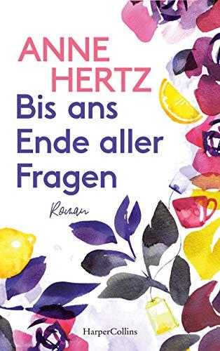 Buchseite und Rezensionen zu 'Bis ans Ende aller Fragen' von Anne Hertz