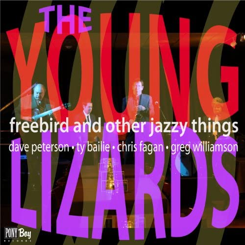 The Young Lizards feat. Chris Fagan, Dave Peterson, Ty Bailie & Greg Williamson