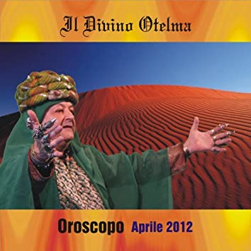 Oroscopo aprile 2012
