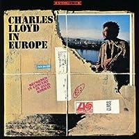 Charles Lloyd in Europe by Charles Lloyd (2013-01-29)