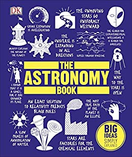 The Astronomy Book: Big Ideas Simply Explained by [DK]