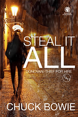 Steal It All (Donovan: Thief For Hire Book 3) (English Edition)