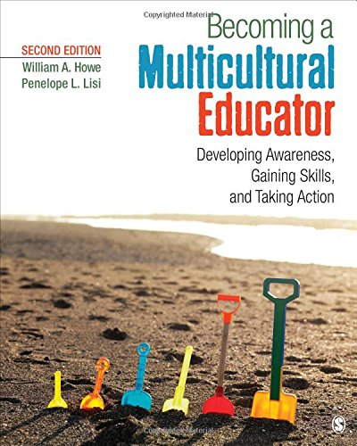 Becoming A Multicultural Educator Developing Awareness Gaining Skills And Taking Action