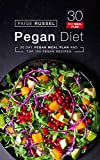 pegan diet: 30 day pegan meal plan and top 100 pegan recipes (english edition)