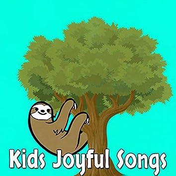 Kids Joyful Songs