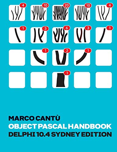Compare Textbook Prices for Object Pascal Handbook Delphi 10.4 Sydney Edition: The Complete Guide to the Object Pascal programming language for Delphi 10.4 Sydney  ISBN 9798554519963 by Cantu, Marco